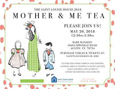 The Saint Louise House - Mother & Me Tea